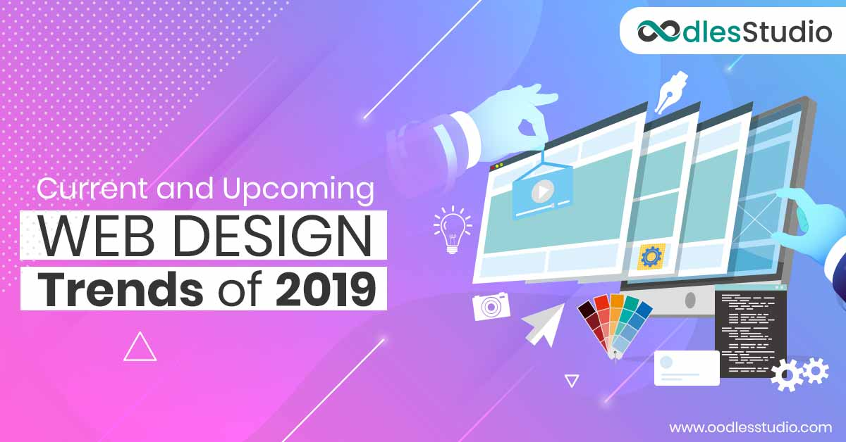 Notable We Design Trends 2019 | UI UX Design Services