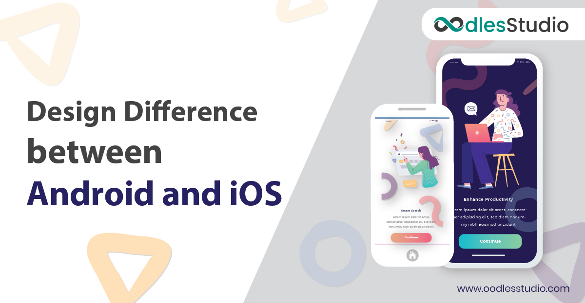 Design Differences between Android and IOS | Ui Ux design services