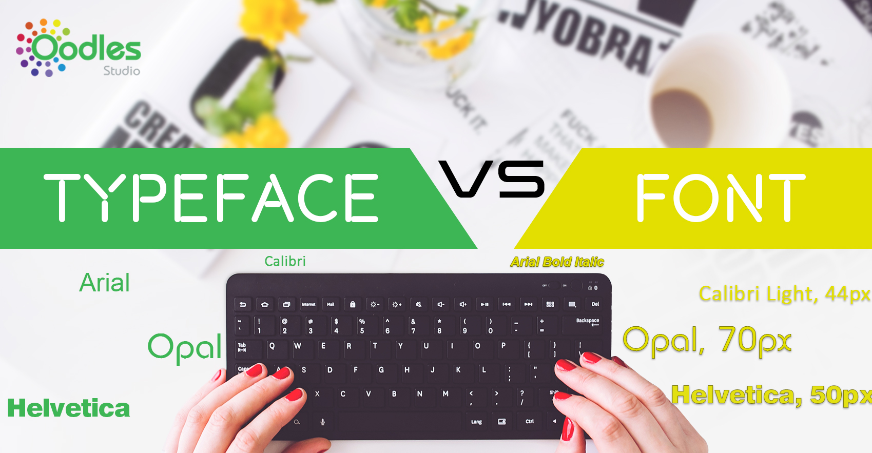Know The Difference Between Typeface And Font
