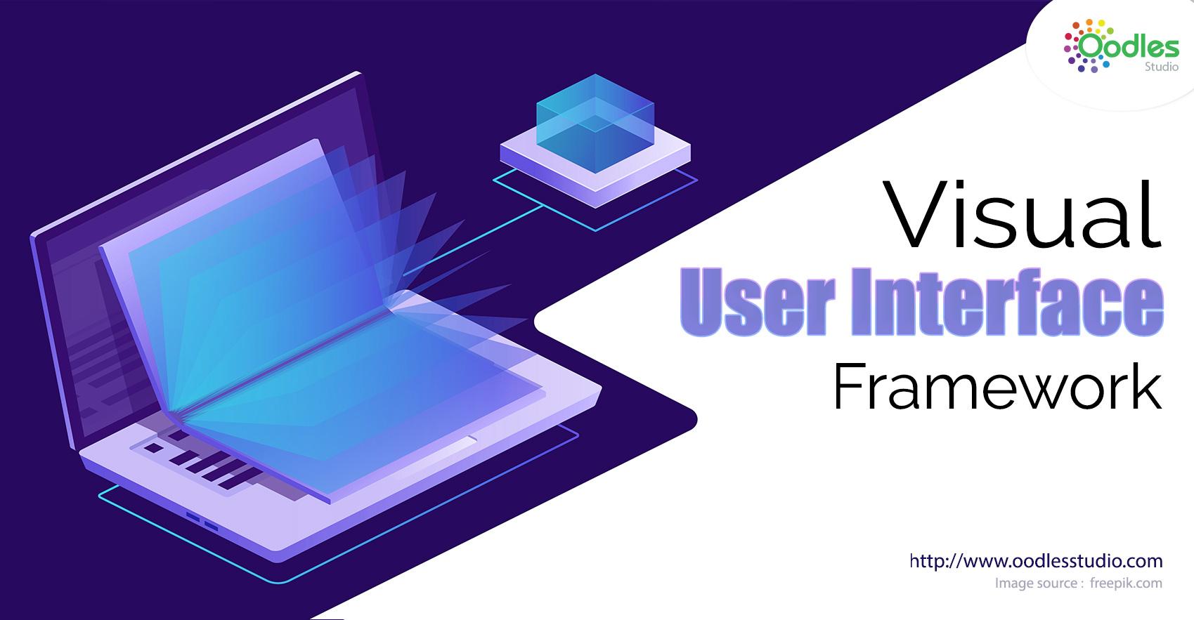 Visual-User-Interface-Framework-1