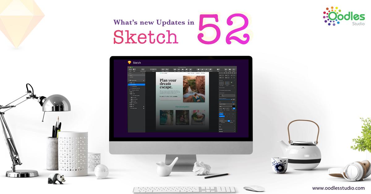 Updates In Sketch 52